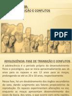 Adolescência fase de transição e conflitos