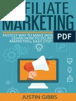 Affiliate Marketing - Fastest Way to Make Money Online