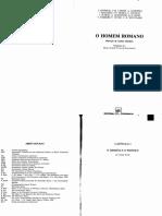 GIARDINA, Andrea (Org.) (1992) O Homem Romano, Trad. de Maria Jorge Vilar de Figueiredo, Lisboa, Presença.