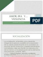 AMOR, IRA  Y VIOLENCIA
