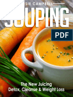 Souping - The New Juicing - Detox
