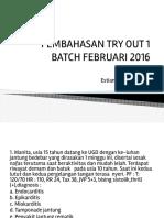 PEMBAHASAN TRY OUT 1 DAN 2 BATCH FEBRUARI 2016.pptx.pdf
