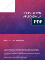 POWER POINT LEGISLACION APLICADA AL TRABAJO 2019.ppt