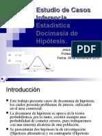 Estudio de Casos Inferencia Estadística Docimasia de Hipótesis