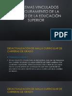 PROBLEMATICAS DE LA EDUCACIÓN