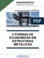 5 Formas de Economizar Em Estruturas Metálicas