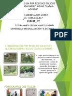 CONTAMINACION POR RESIDUOS SOLIDOS EN QUEBRADA AGUAS CLARAS diapositivas