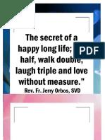 The secret of a happy long life