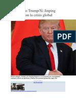 El acuerdo Trump Xi Jinping termina con la crisis global