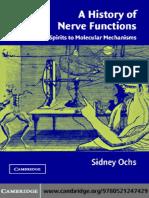 Sidney Ochs - A History of Nerve Functions_ From Animal Spirits to Molecular Mechanisms-Cambridge University Press (2004).pdf