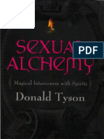 Donald Tyson - Sexual Alchemy_ Magical Intercourse with Spirits  -Llewellyn Publications (2000).pdf