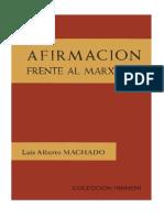 Luis Alberto Machado - Afirmación Frente al Marxismo.pdf