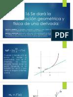 3.16 Se Dará La Interpretación Geométrica y Física de Una Derivada