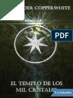 El templo de los mil cristales - Alexander Copperwhite