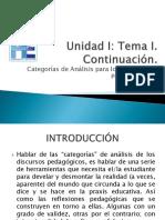 Unidad I_ Tema I. Continuación_