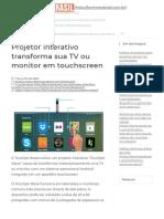 Projetor interativo transforma sua TV ou monitor em touchscreen