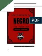 Las Aventuras de NEGRO y La Orden Roja, Tomo I [Proyecto AVATAR]