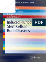 Induced Pluripotent Stem Cells in Brain Diseases 2012