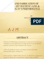 DESIGN AND FABRICATION OF ABRASIVE JET MACHINE (AJM) & ANALYSING IT'S PERFORMANCE