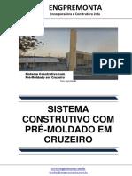 Sistema Construtivo Com Pré-Moldado Em Cruzeiro