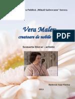 Vera Malev. Scenariu