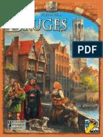 Bruges Regole