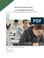 Qué Tan Difícil Es El Examen Para Ingresar a La Universidad Nacional