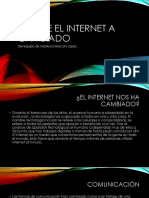 Lo Que El Internet a Cambiado