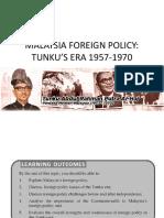 TUNKU'S MALAYSIA FOREIGN POLICY