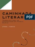 Guia Caminhada Literaria - Comunicação em Museus