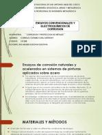 ENSAYOS CONVENCIONALES Y ELECTROQUIMICOS DE CORROSION