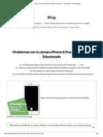 ▷Problemas con la cámara iPhone 6 Plus no funciona - Solucionado - Full Repairing