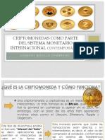 CRIPTOMONEDAS COMO PARTE DEL SISTEMA MONETARIO INTERNACIONAL CONTEMPORÁNEO.pptx