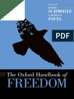 [Oxford Handbooks] David Schmidtz, Carmen E. Pavel - The Oxford Handbook of Freedom (2018, Oxford University Press).epub