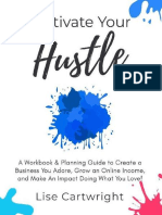 Cultivate Your Hustle by Lise Cartwright