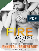 6 - Fire In You - Jennifer L. Armentrout (J. Lynn).pdf