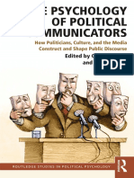 [Routledge Studies in Political Psychology 6] Ofer Feldman, Sonja Zmerli - The Psychology of Political Communicators_ How Politicians, Culture, and the Media Construct and Shape Public Discourse (2018, Routledge).pdf