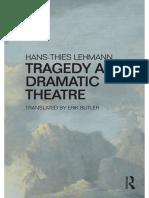 Hans-Thies Lehmann, Tragedy and Dramatic Theatre.pdf