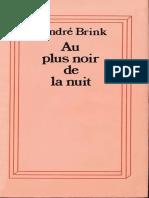 Au plus noir de la nuit - Andre Brink