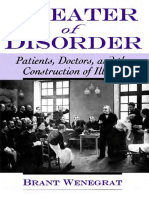 Brant Wenegrat - Theater of Disorder_ Patients, Doctors, and the Construction of Illness (2001)