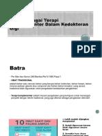 Batra Sebagai Terapi Komplementer Dalam Kedokteran Gigi-1.pptx