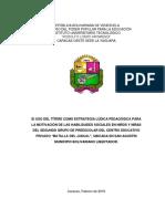 """tesisss El USO DEL TÍTERE COMO ESTRATEGIA LÚDICA PEDAGÓGICA PARA LA MOTIVACIÓN DE LAS HABILIDADES SOCIALES EN NIÑOS Y NIÑAS DEL SEGUNDO GRUPO DE PREESCOLAR DEL CENTRO EDUCATIVO PRIVADO """"BATALLA DEL JUNCAL"""", UBICADA EN SAN AGUSTÍN MUNICIPIO BOLIVARIANO LIBERTADOR."""