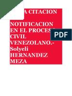 DE LA CITACION Y LA NOTIFICACION EN EL PROCESO CIVIL VENEZOLANO