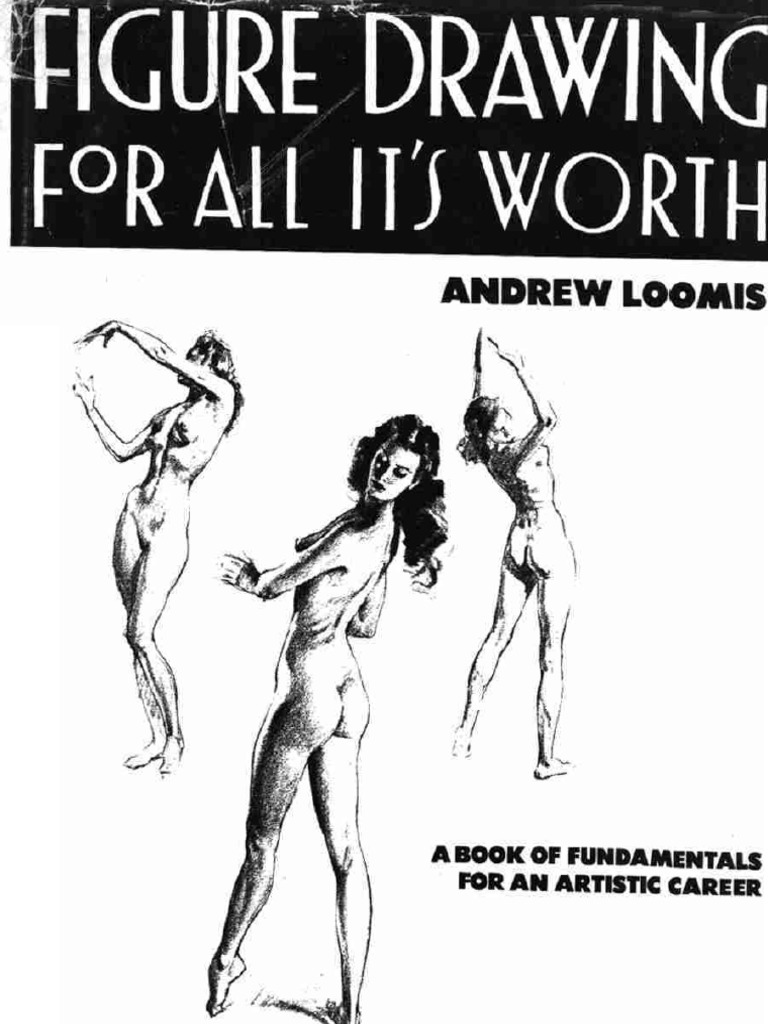 Andrew Loomis - Figure Drawing for All It\'s Worth | Figure Drawing ...