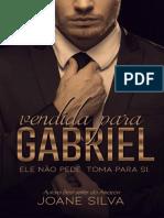 Vendida para Gabriel (Livro uni - Joane Silva