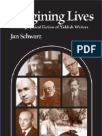 Jan Schwarz - Imagining Lives_ Autobiographical Fiction of Yiddish Writers-University of Wisconsin Press (2005)