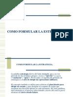 COMO FORMULAR LA ESTRATEGIA. UNIDADD III.ppt