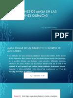 RELACIONES DE MASA EN LAS REACCIONES QUÍMICAS.pptx