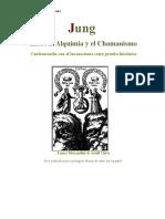 C. G. JUNG - Entre a Alquimia e o Xamanismo