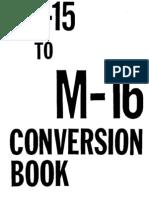 [GUNSMITHING] AR15 to M16 Conversion Book